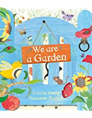 We Are a Garden: A vibrant peep-through book from an award-winning author and acclaimed illustrator