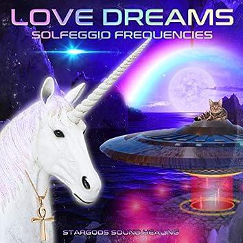 Love Dreams Solfeggio Frequencies