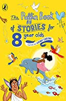Puffin Book Of Stories For Eight Year Olds (The Puffin Book Of...)