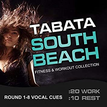 Tabata South Beach, Fitness & Workout Collection (20/10 Round with Vocal Cues)