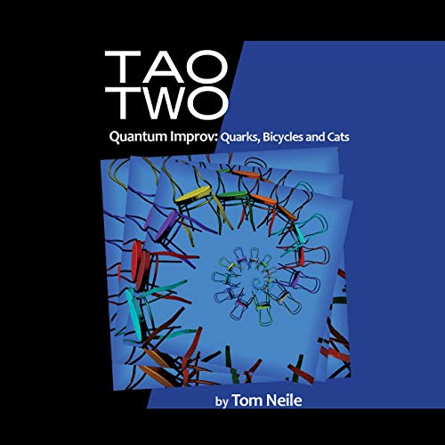 Tao Two Quantum Improv: Quarks, Bicycles and Cats cover art