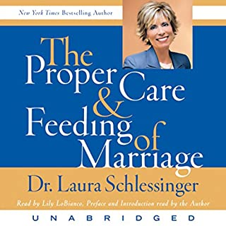 The Proper Care and Feeding of Marriage audiobook cover art