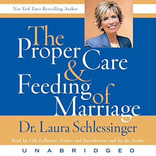 The Proper Care and Feeding of Marriage  By  cover art