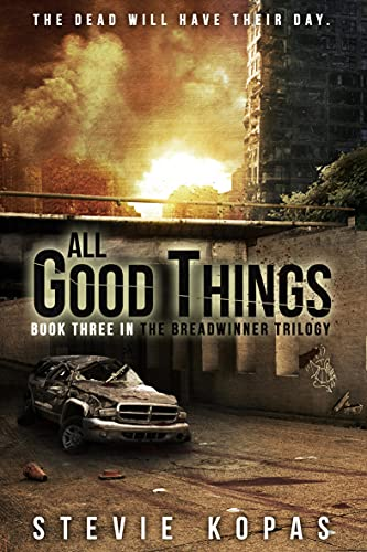 All Good Things (The Breadwinner Trilogy Book 3) (English Edition)