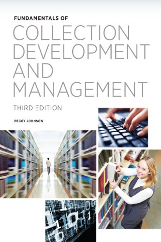 Fundamentals of Collection Development and Management (Fundamentals Series)