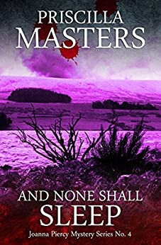 And None Shall Sleep (Joanna Piercy Mystery Series Book 4) by [Priscilla Masters]