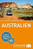 Stefan Loose Reiseführer Australien (Stefan Loose Travel Handbücher)