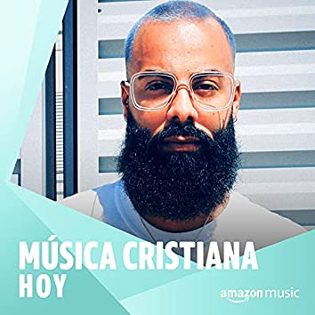 Música Cristiana Hoy