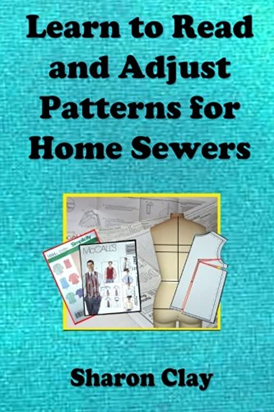 Learn to Read and Adjust Patterns For Home Sewers: Learn the Ins and Outs of Printed Patterns (Learn to Sew)