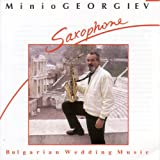MINIO GEORGIEV: Bulgarian Wedding Music - Saxophone