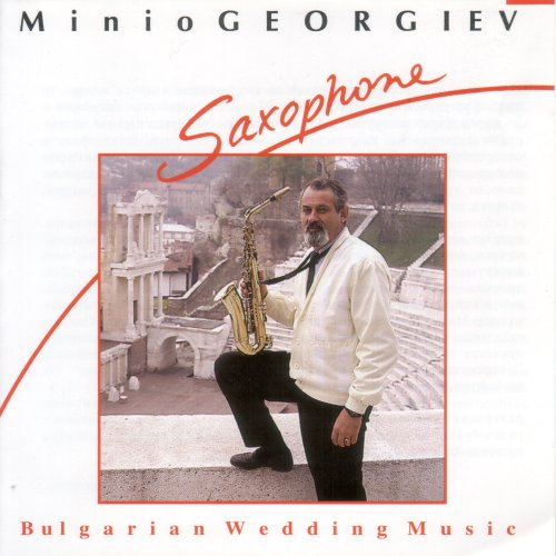 MINIO GEORGIEV: Bulgarian Wedding Music - Saxophone