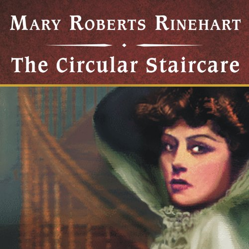 The Circular Staircase audiobook cover art