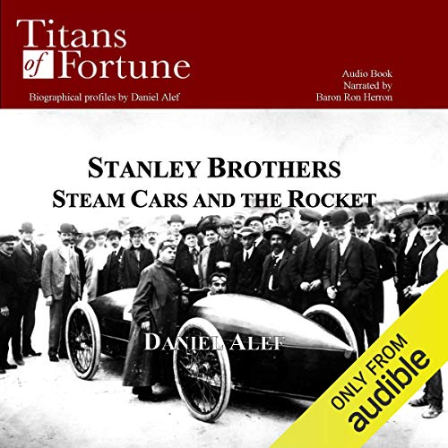 The Stanley Brothers: Steam Cars and the Rocket copertina