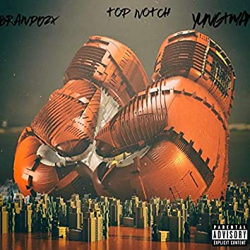 Top Notch (feat. Brando2x)