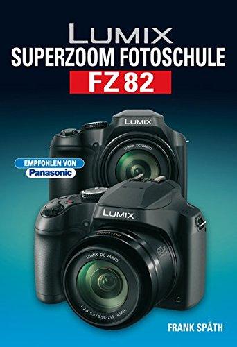 LUMIX Superzoom Fotoschule FZ82