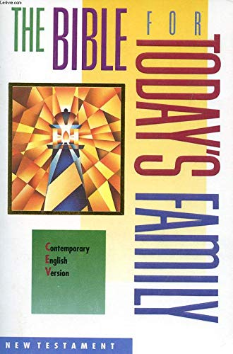 Compare Textbook Prices for The Bible for Today's Family: Contemporary English Version : New Testament  ISBN 9780840720306 by Thomas Nelson Publishers