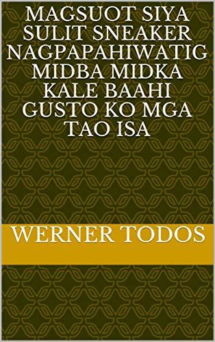 magsuot siya sulit sneaker nagpapahiwatig midba midka kale baahi gusto ko mga tao isa (Italian Edition)
