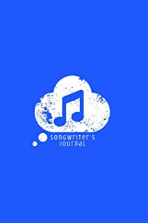 Songwriter's Journal: Lyric and Songwriting Notebook for Musicians Students and Music Lovers Bright Blue Music Cloud