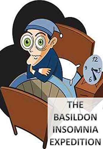 The Basildon Insomnia Expedition (The Adventures Of Joe And Woody Book 1)...