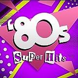 80's Super Hits