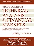 Study Guide to Technical Analysis of the Financial Markets: A Comprehensive Guide to Trading Methods and Applications (New York Institute of Finance)