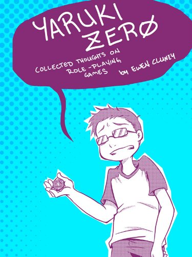 Yaruki Zero: Collected Thoughts on Role-Playing Games (English Edition)