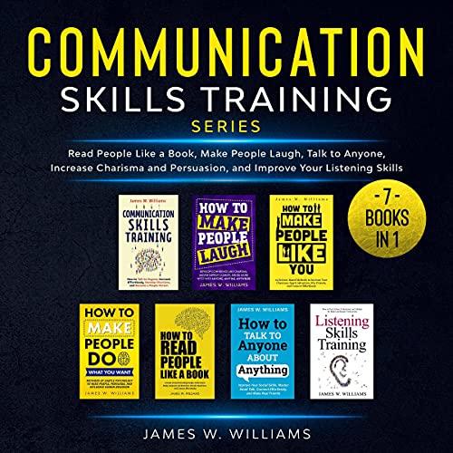 Communication Skills Training Series: 7 Books in 1 cover art