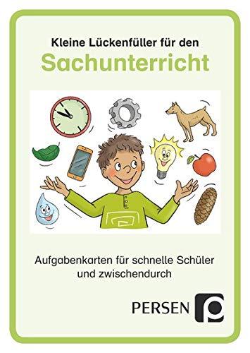 Kleine Lückenfüller für den Sachunterricht: Aufgabenkarten für schnelle Schüler und zwischendurch (1. bis 4. Klasse)