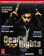 Dead to Rights - Prima's Official Strategy Guide de Prima Temp Authors