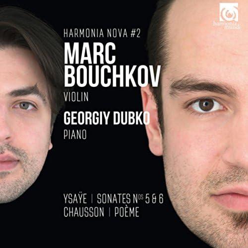 Marc Bouchkov & Georgiy Dubko