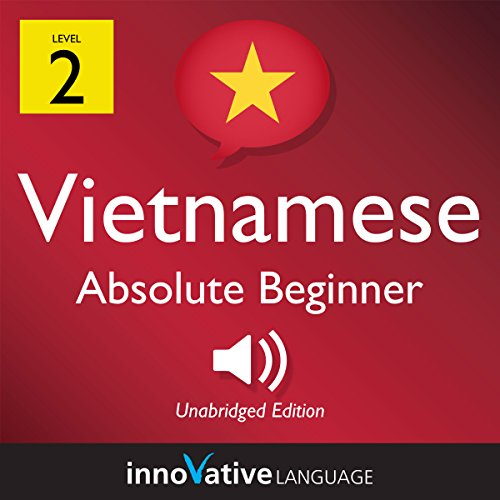 Learn Vietnamese - Level 2: Absolute Beginner Vietnamese, Volume 1: Lessons 1-25 audiobook cover art
