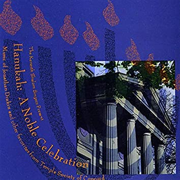 Hanukah a Noble Celebration