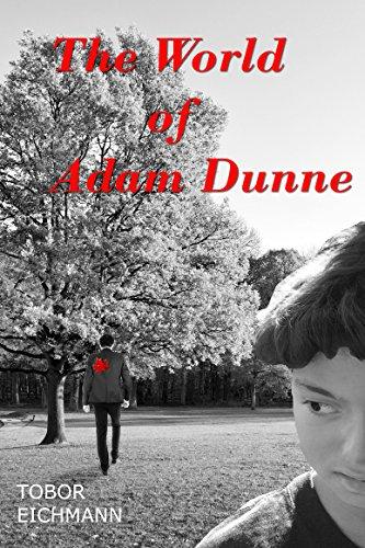 Book: The World of Adam Dunne by Tobor Eichmann