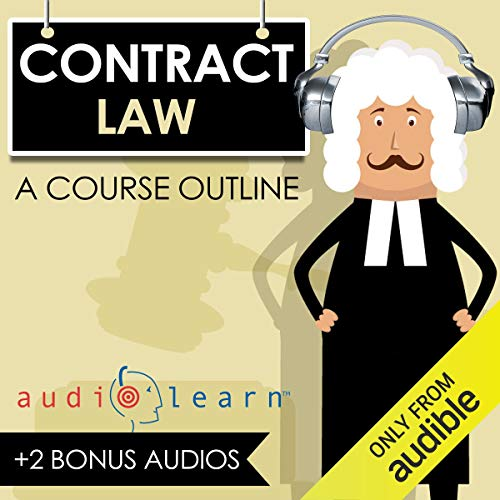 Contracts Law AudioLearn - A Course Outline  By  cover art