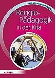 Reggio-Pädagogik in der Kita. Pädagogische Ansätze auf einen Blick