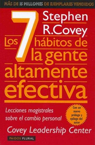Download Los 7 Habitos de la Gente Altamente Efectiva: La Revolucion Etica en la Vida Cotidiana y en la Empresa 950125111X