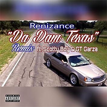 Da Dam Texas (Remix) [feat. Immortal Soldierz, Scotty Boy & GT Garza]