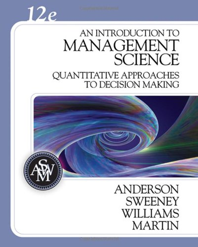 An Introduction to Management Science: Quantitative Approaches to Decision Making (with CD-ROM and Crystal Ball Pro Prin