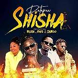 Shisha (feat. Buda, Phel , Taboo)