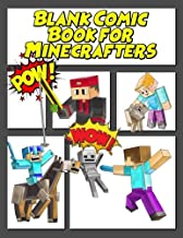 Blank Comic Book for Minecrafters: Create Your Own Comic Book Strip, Variety of Templates for Comic Book Drawing for kids, blank comic book for kids to write their own Minecraft stories and drawings