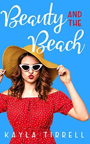 Beauty and the Beach by Kayla Tirrell  ebook deal