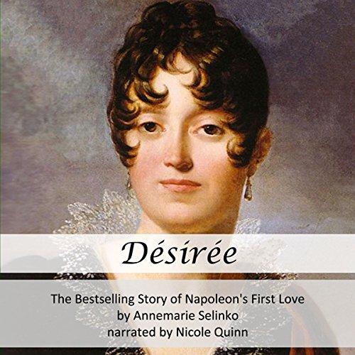 Desiree: The Bestselling Story of Napoleon's First Love Titelbild