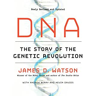 DNA     The Story of the Genetic Revolution              By:                                                                                                                                 James D. Watson,                                                                                        Andrew Berry,                                                                                        Kevin Davies                               Narrated by:                                                                                                                                 Jonathan Cowley                      Length: 19 hrs and 24 mins     6 ratings     Overall 5.0