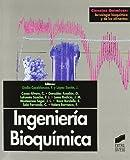 Ingeniería bioquímica: 30 (Ciencias químicas. Tecnología bioquímica y de los alimentos)