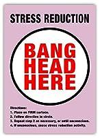 Stress Reduction Bang Head Here PINK 金属板ブリキ看板警告サイン注意サイン表示パネル情報サイン金属安全サイン