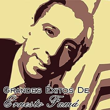 Grandes Éxitos de Ernesto Famá