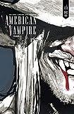 American Vampire, Intégrale tome 1 : 1588-1925
