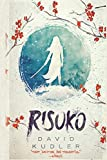Risuko: A Kunoichi Tale (Seasons of the Sword)