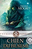 Chien du heaume (Icares) - Format Kindle - 9782354082345 - 4,99 €