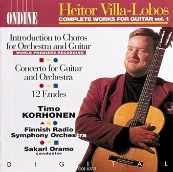 Villa-Lobos, H.: Introduction To Choros / Guitar Concerto / 12 Etudes